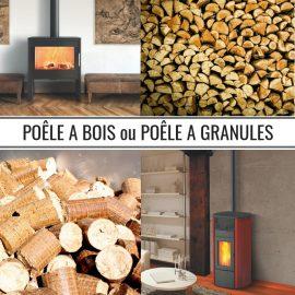 Poêle à bois ou poêle à granulés